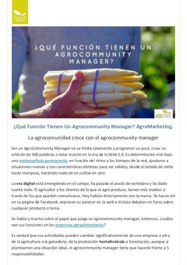 ¿Qué Función Tienen Un Agrocommunity Manager? AgroMarketing. La agrocomunidad crece con el agrocommunity manager Ser un Ag...