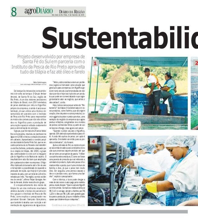 8 agroDIÁRIO DIÁRIO DA REGIÃO São José do Rio Preto, 9 de fevereiro de 2014 BetoCarlomagno beto.carlomagno@diariodaregiao....