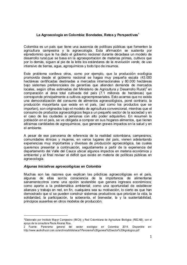 1 La Agroecología en Colombia: Bondades, Retos y Perspectivas1 Colombia es un país que tiene una ausencia de políticas púb...