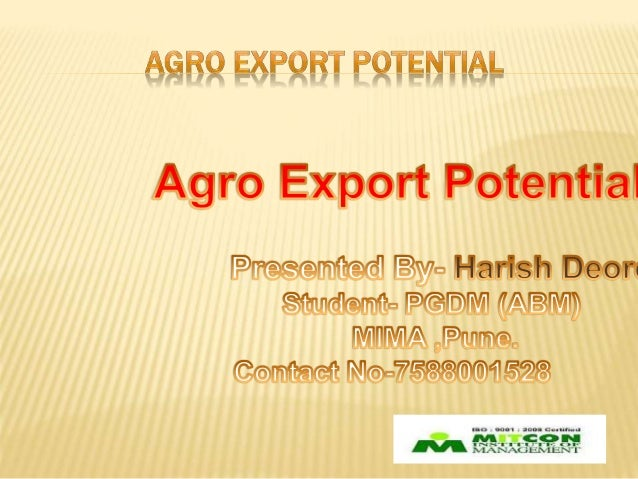 POTENTIALS AND EMERGING FOCUS AREA FOR AGRICULTURAL EXPORTS