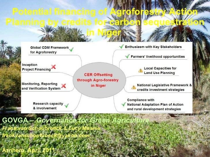 <ul><li>GOVGA  – Governance for Green Agriculture </li></ul><ul><li>Frank van Schoubroeck & Lucy Maarse </li></ul><ul><li>...