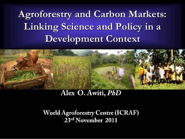 Agroforestry and Carbon Markets: Linking Science and Policy in a Development Context