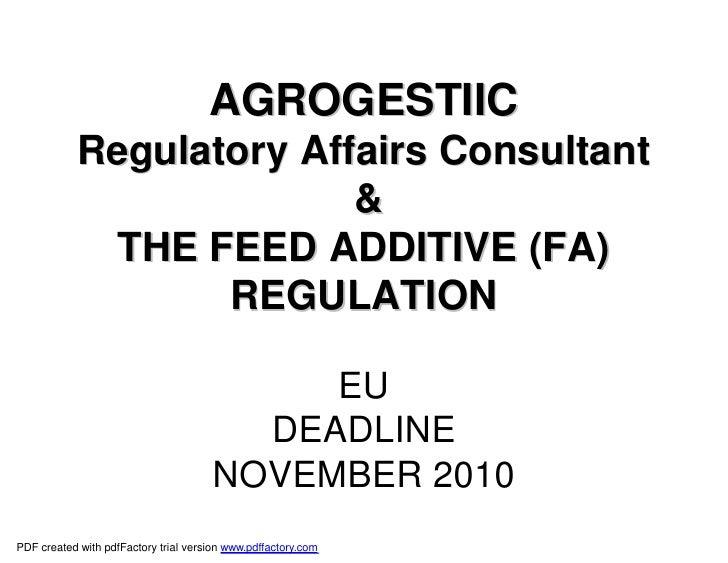AGROGESTIIC             Regulatory Affairs Consultant                           &               THE FEED ADDITIVE (FA)    ...