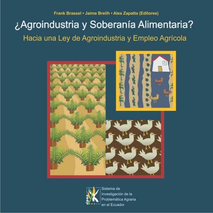¿Agroindustria y Soberanía Alimentaria? Hacia una Ley de Agroindustria y Empleo Agrícola