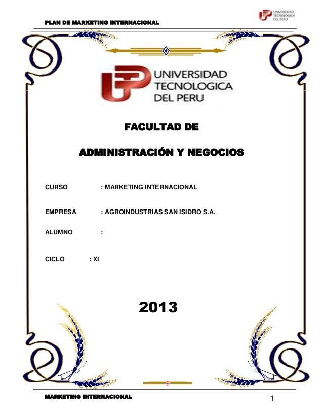 PLAN DE MARKETING INTERNACIONAL                         FACULTAD DE          ADMINISTRACIÓN Y NEGOCIOSCURSO              :...