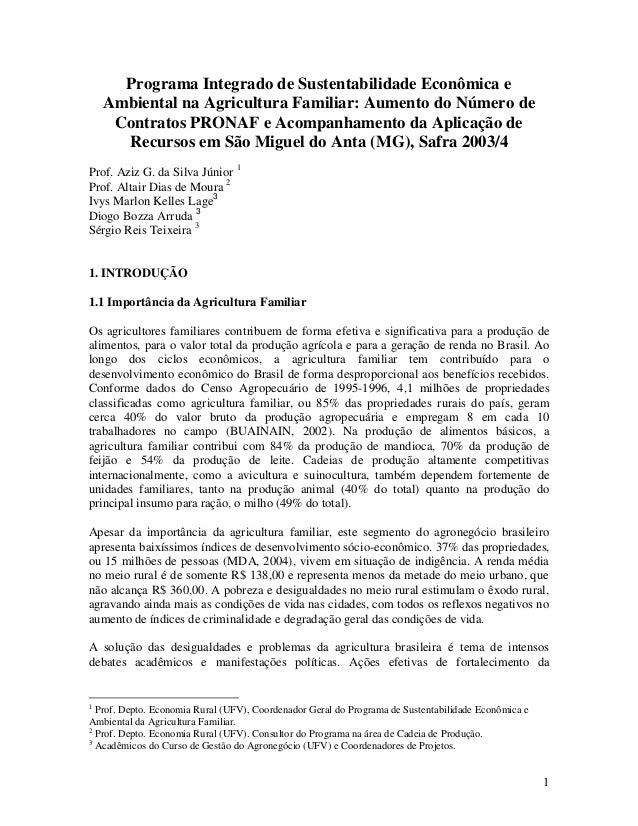 1 Programa Integrado de Sustentabilidade Econômica e Ambiental na Agricultura Familiar: Aumento do Número de Contratos PRO...
