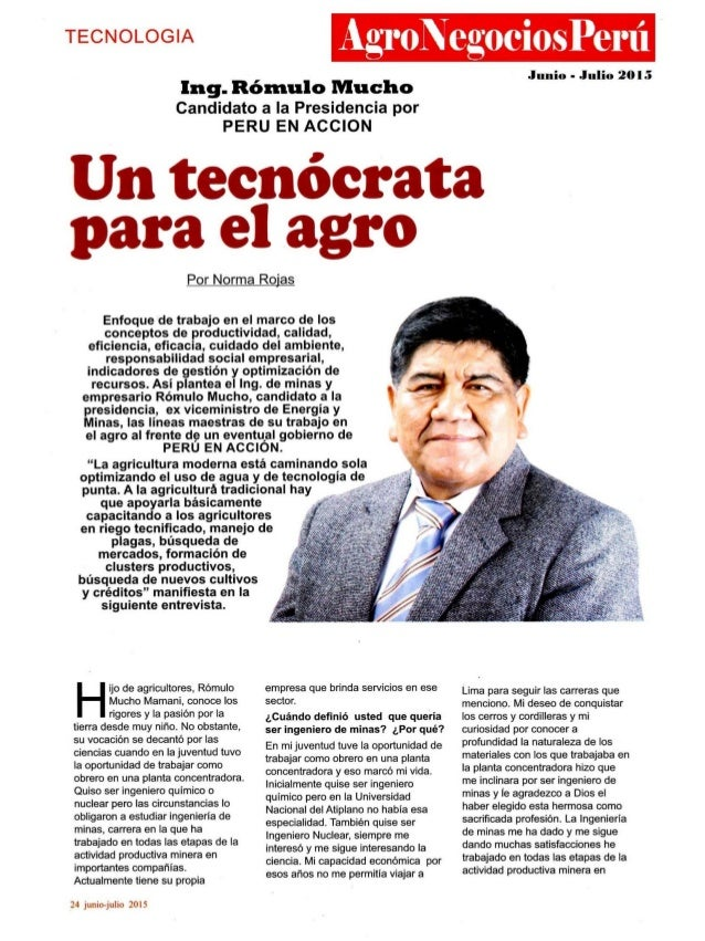 TECNOLOGIA  A.   11  Eng'.  Rómulo Mucho  Candidato a la Presidencia por PERU EN ACClON  Por Norma Rojas  Enfoque de traba...