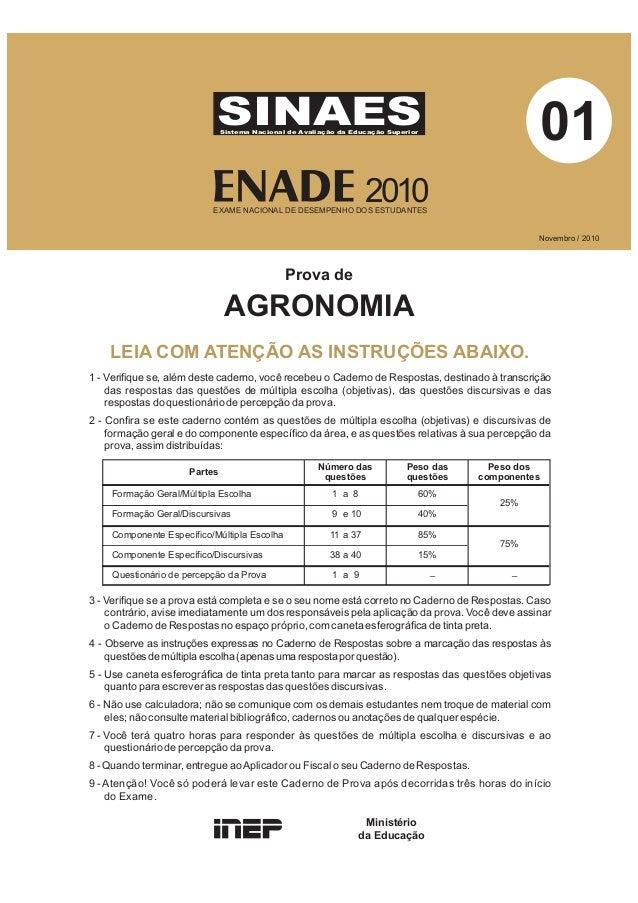 AGRONOMIANovembro / 2010Prova deSINAESSistema Nacional de Avaliação da Educação Superior2010EXAME NACIONAL DE DESEMPENHO D...