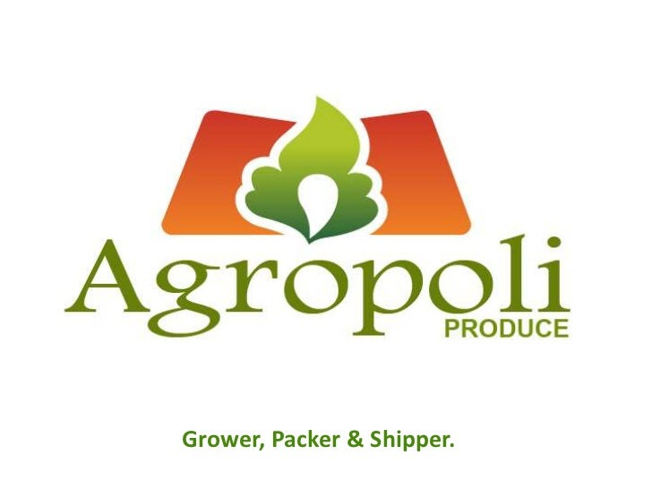 Grower, Packer & Shipper.