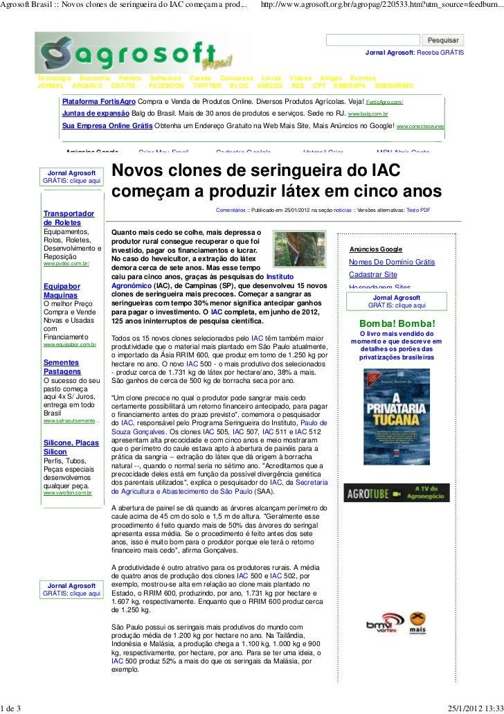 Agrosoft Brasil :: Novos clones de seringueira do IAC começam a prod...               http://www.agrosoft.org.br/agropag/2...