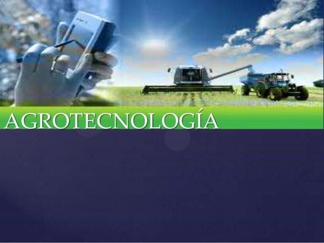 AGROTECNOLOGÍA