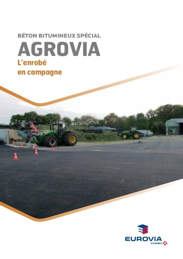AgroviaL'enrobé en campagne Béton bitumineux spécial