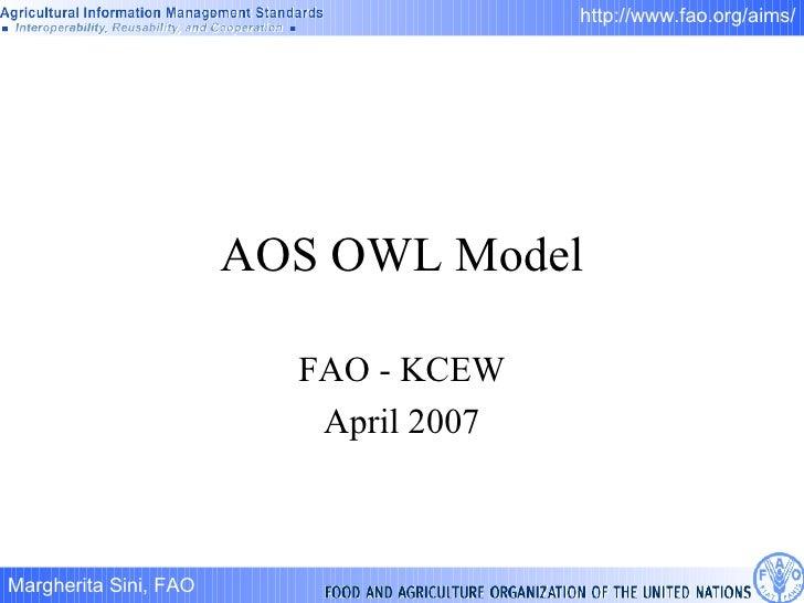 AOS OWL Model FAO - KCEW April 2007