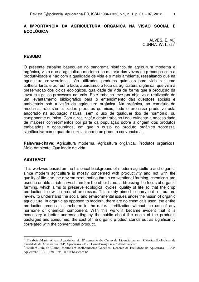 Revista F@pciência, Apucarana-PR, ISSN 1984-2333, v.9, n. 1, p. 01 – 07, 2012. 1 A IMPORTÂNCIA DA AGRICULTURA ORGÂNICA NA ...