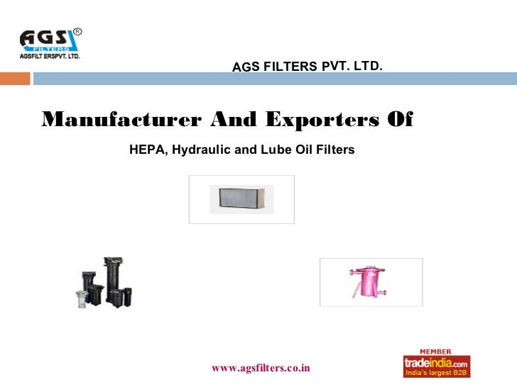 AGS FILTERS PVT. LTD.Manufacturer And Exporters Of      HEPA, Hydraulic and Lube Oil Filters                       roto123...