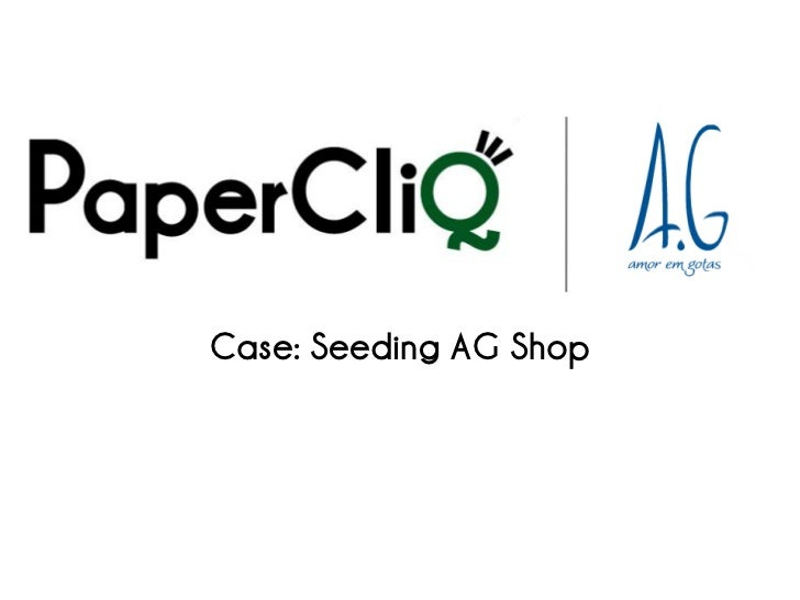 Case: Seeding AG Shop