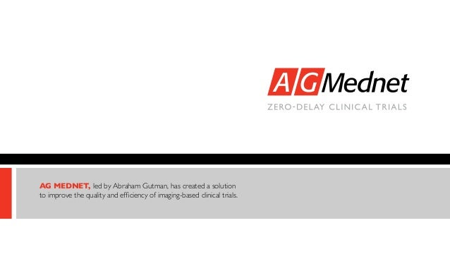 AG MEDNET, led by Abraham Gutman, has created a solution to improve the quality and efficiency of imaging-based clinical t...