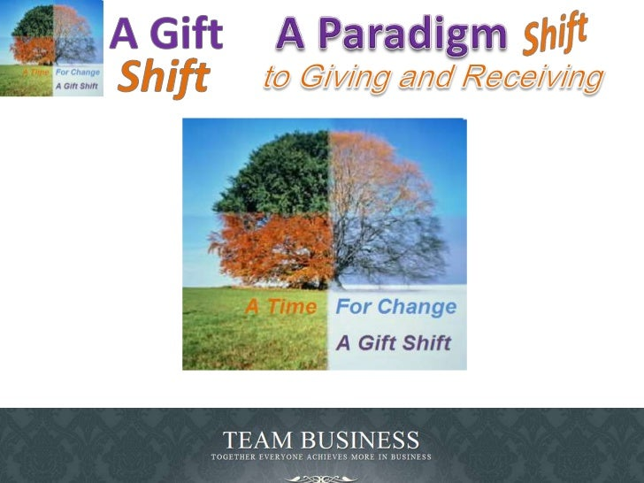 A Gift<br />Shift<br />A Paradigm <br />Shift<br />to Giving and Receiving<br />