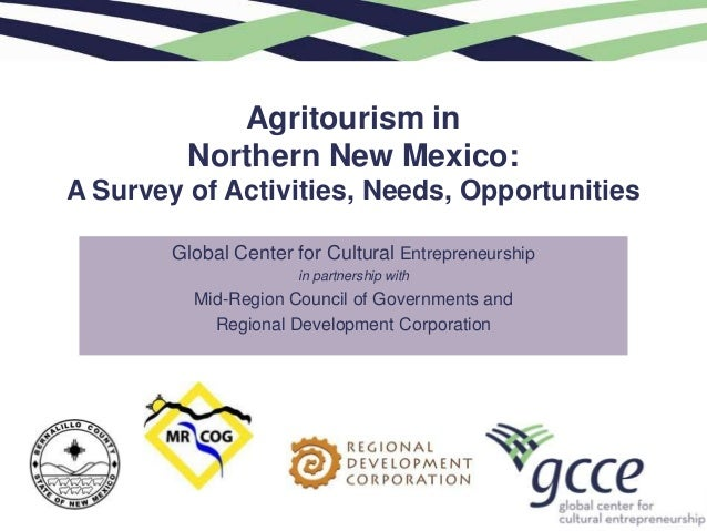 Agritourism in         Northern New Mexico:A Survey of Activities, Needs, Opportunities        Global Center for Cultural ...
