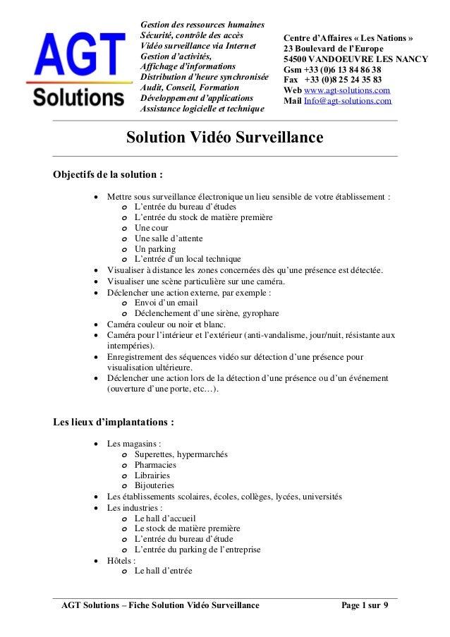 AGT Solutions – Fiche Solution Vidéo Surveillance Page 1 sur 9 Gestion des ressources humaines Sécurité, contrôle des accè...