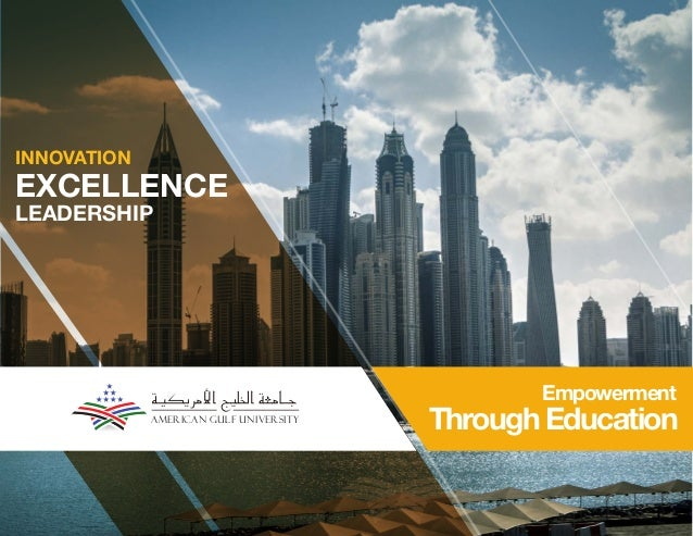 American Gulf UniversityEXCELLENCELEADERSHIPINNOVATIONEmpowermentThrough Education