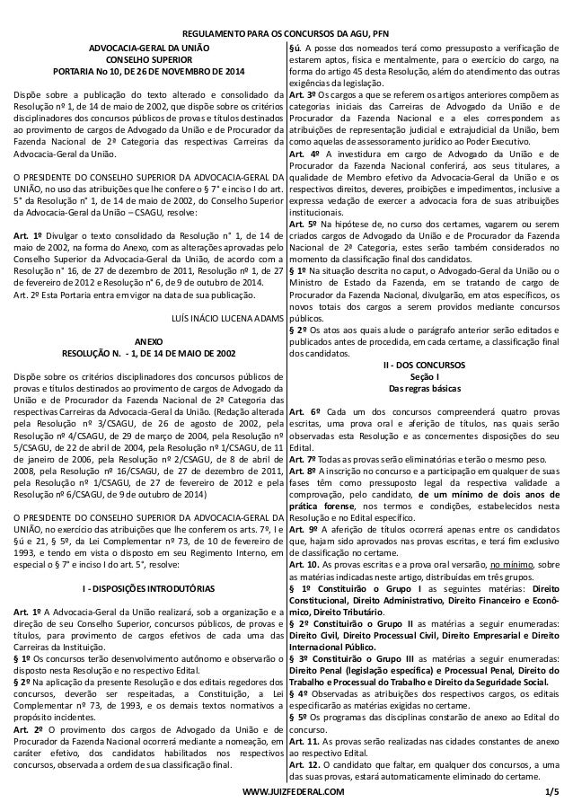 REGULAMENTO PARA OS CONCURSOS DA AGU, PFN  ADVOCACIA-GERAL DA UNIÃO  CONSELHO SUPERIOR  PORTARIA No 10, DE 26 DE NOVEMBRO ...
