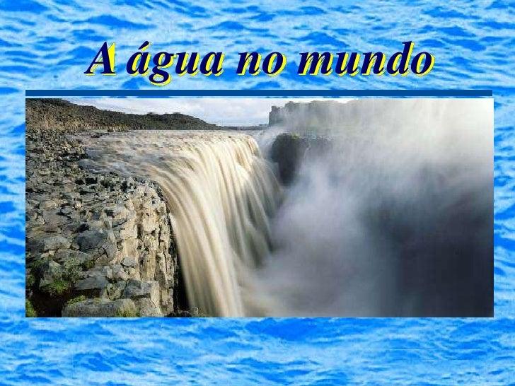 A água no mundo