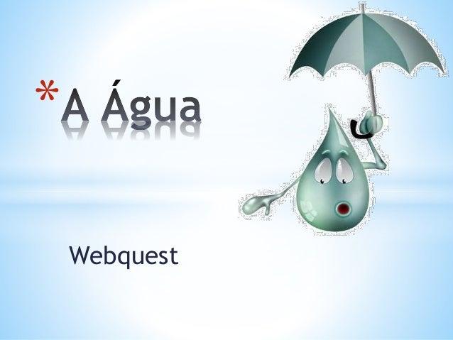 Webquest *