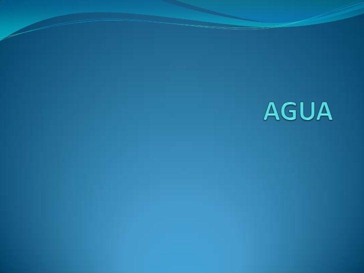  El agua es el elemento mas llamativo de nuestro planeta tierra, donde hay agua, existe la vida…