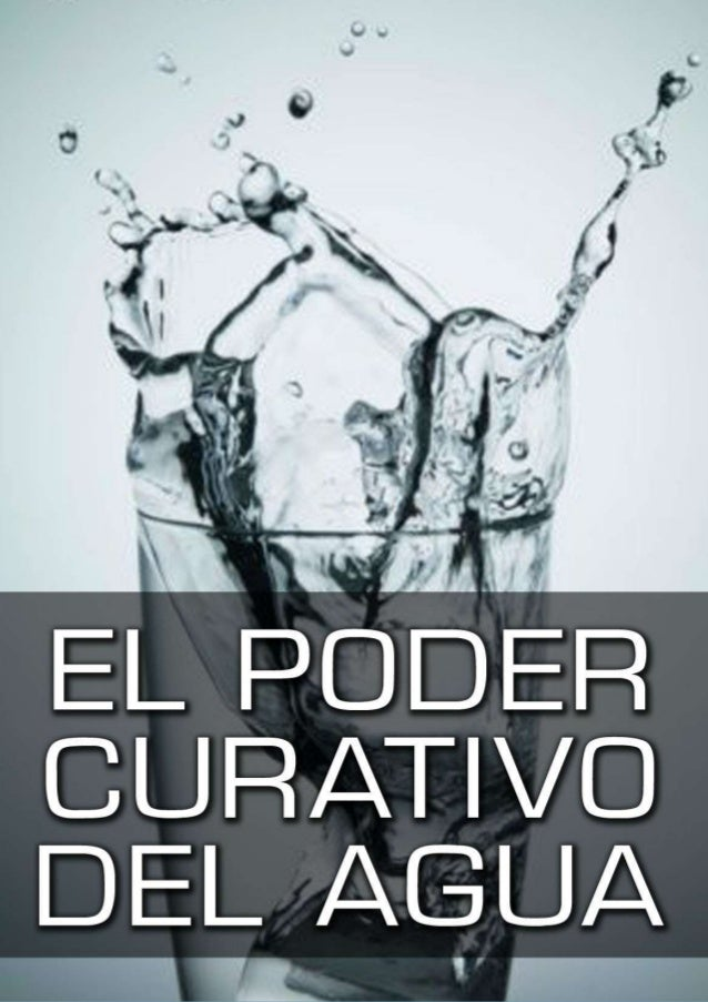 El Poder Curativo del Agua                             1