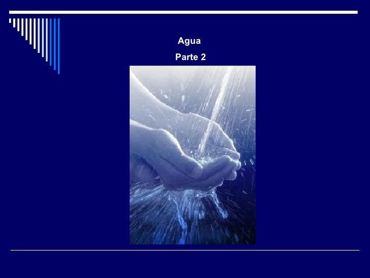Agua Parte 2