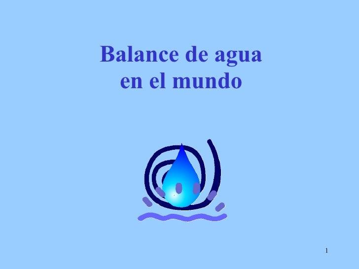 Balance de agua en el mundo