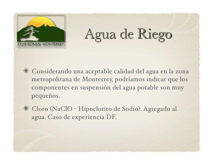 Considerando una aceptable calidad del agua en la zona  metropolitana de Monterrey, podríamos indicar que los  component...