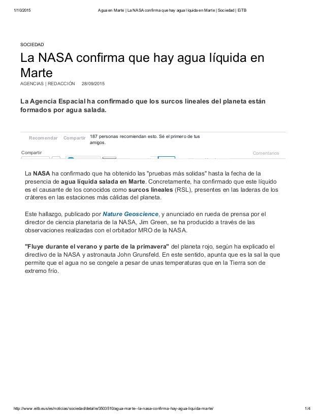1/10/2015 AguaenMarte|LaNASAconfirmaquehayagualíquidaenMarte|Sociedad|EiTB http://www.eitb.eus/es/noticias...