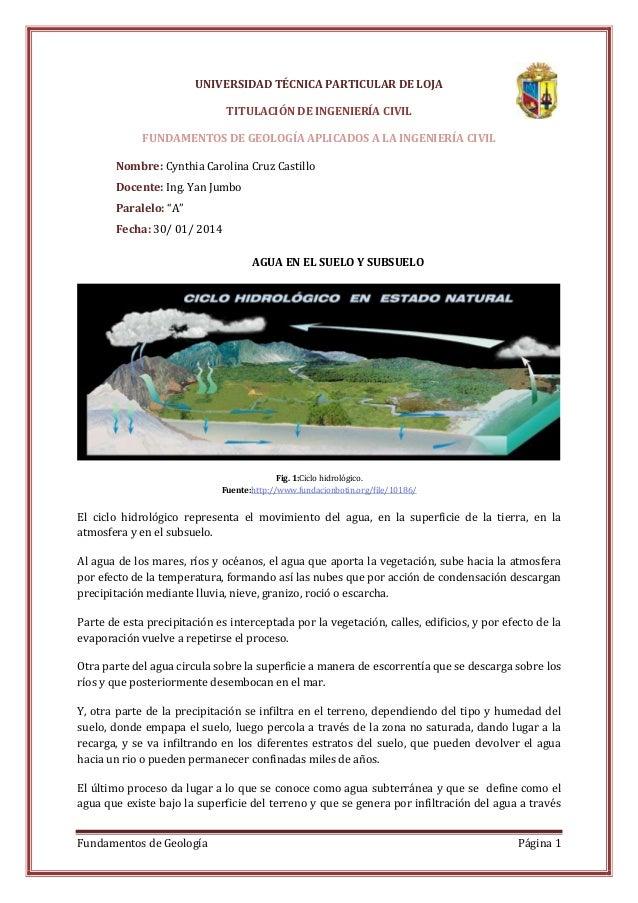 Fundamentos de Geología Página 1 UNIVERSIDAD TÉCNICA PARTICULAR DE LOJA TITULACIÓN DE INGENIERÍA CIVIL FUNDAMENTOS DE GEOL...