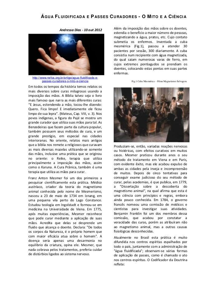 Á GU A F LUIDIFIC AD A  E  P ASSES C URADORES - O M ITO  Andressa Dias - 10 out 2012  http://www.nefca.org.br/artigo/agua-...
