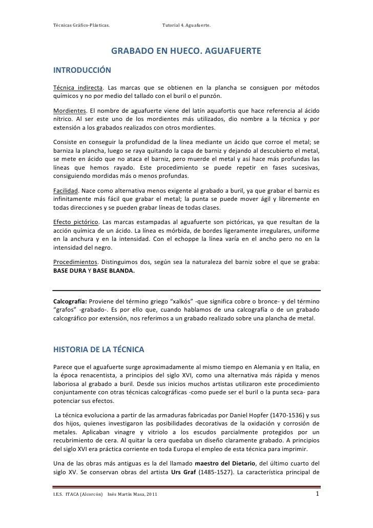 Técnicas Gráfico-Plásticas.                      Tutorial 4. Aguafuerte.                              GRABADO EN HUECO. AG...