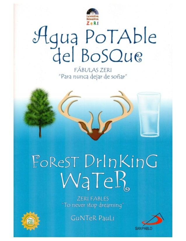 Agua Potable del Bosque - Fábula de Gunter Pauli