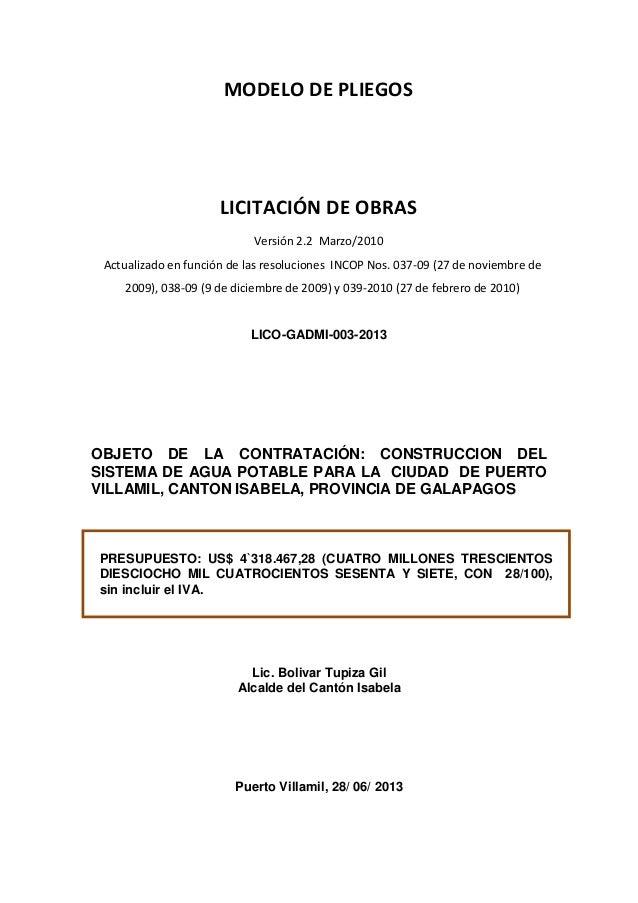 LICITACIÓN DE OBRAS MODELO DE PLIEGOS LICITACIÓN DE OBRAS Versión 2.2 Marzo/2010 Actualizado en función de las resolucione...