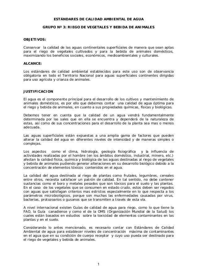 ESTÁNDARES DE CALIDAD AMBIENTAL DE AGUA           GRUPO Nº 3: RIEGO DE VEGETALES Y BEBIDA DE ANIMALESOBJETIVOS:Conservar l...
