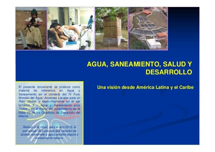 AGUA, SANEAMIENTO, SALUD Y                                                           DESARROLLOEl presente documento se pr...