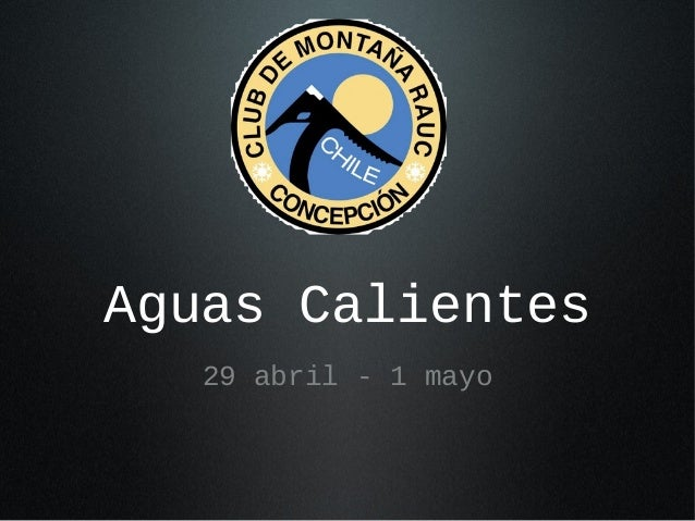 Aguas Calientes 29 abril - 1 mayo