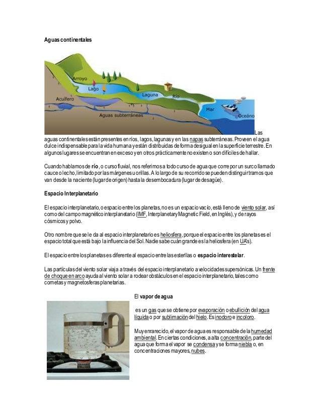 Aguascontinentales Las aguascontinentalesestánpresentesenríos, lagos,lagunasy en las napassubterráneas.Proveen el agua dul...