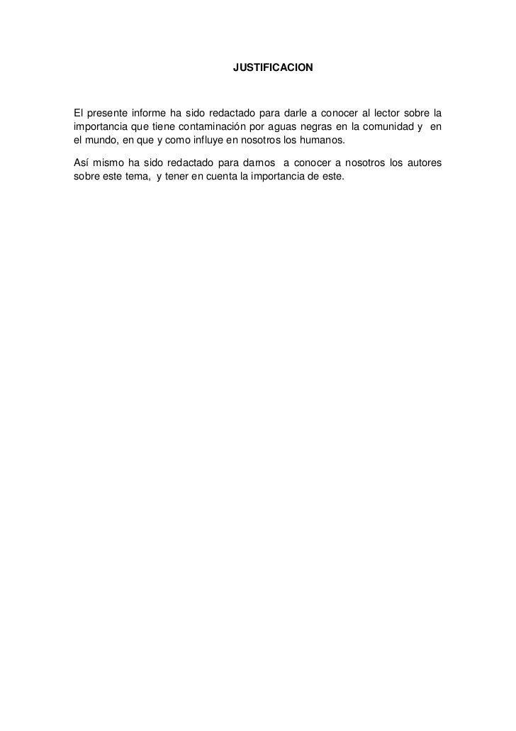 JUSTIFICACIONEl presente informe ha sido redactado para darle a conocer al lector sobre laimportancia que tiene contaminac...