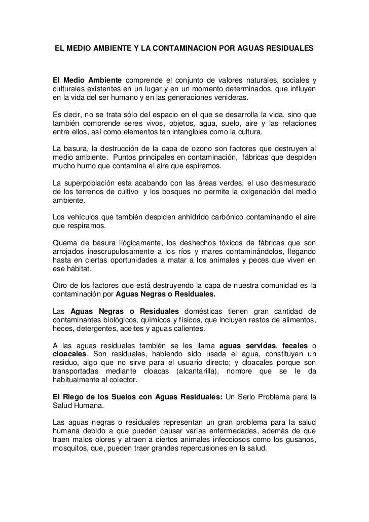 EL MEDIO AMBIENTE Y LA CONTAMINACION POR AGUAS RESIDUALESEl Medio Ambiente comprende el conjunto de valores naturales, soc...