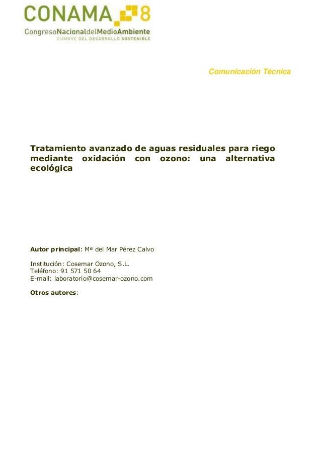 Comunicación Técnica Tratamiento avanzado de aguas residuales para riego mediante oxidación con ozono: una alternativa eco...