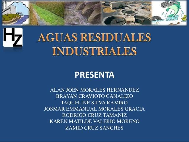PRESENTAALAN JOEN MORALES HERNANDEZBRAYAN CRAVIOTO CANALIZOJAQUELINE SILVA RAMIROJOSMAR EMMANUAL MORALES GRACIARODRIGO CRU...