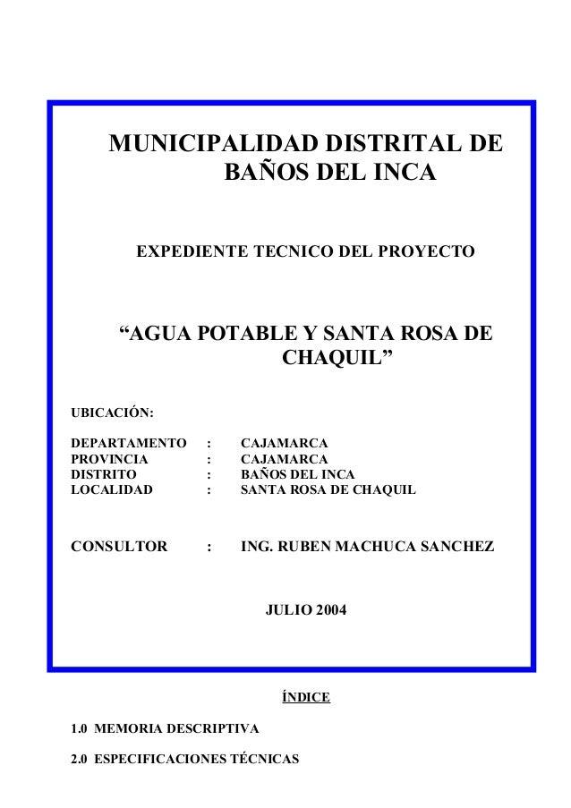 """MUNICIPALIDAD DISTRITAL DE BAÑOS DEL INCA EXPEDIENTE TECNICO DEL PROYECTO """"AGUA POTABLE Y SANTA ROSA DE CHAQUIL"""" UBICACIÓN..."""