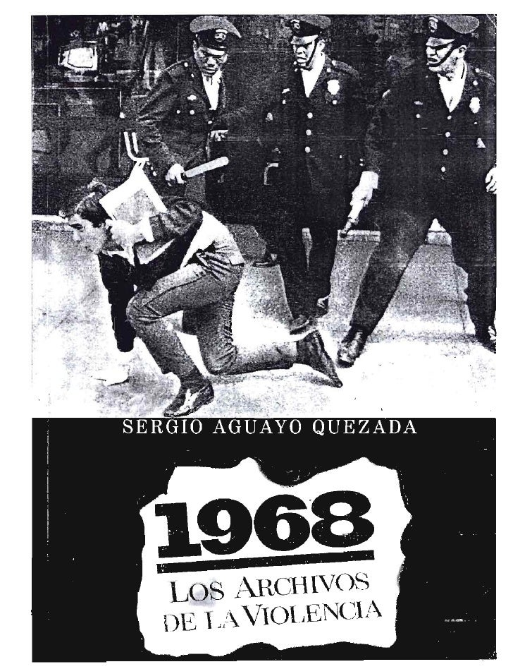 Aguayo 1968 los archivos de la violecia
