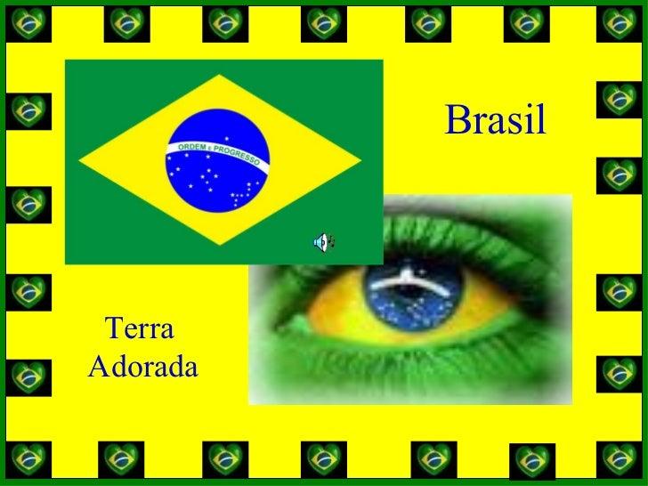 Brasil Terra  Adorada